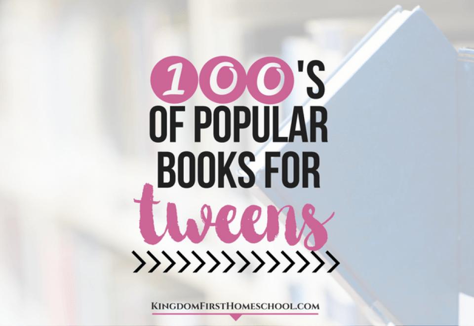 100's of Popular Books for Tweens