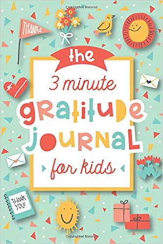 The 3 minute gratitude journal for kids