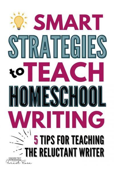 5 Smart Strategies to Teach Homeschool Writing